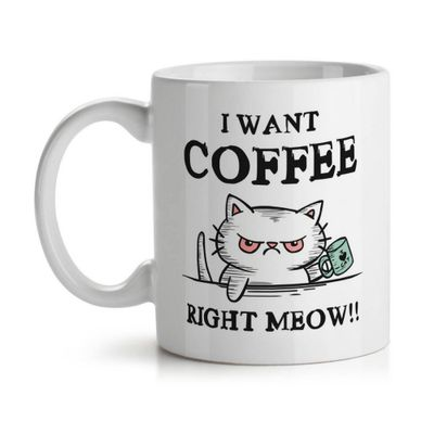 Caneca I want coffee right Meow - Loja Geek Maçã de Eva