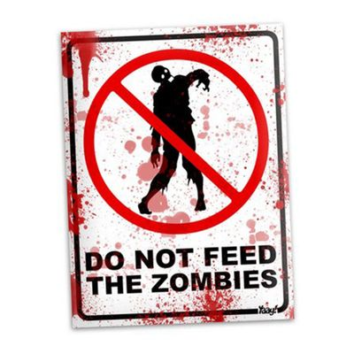 Placa Do not feed the zombies - 15 x 20 cm - Loja Geek Maçã de Eva